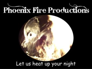 Let us heat up your night