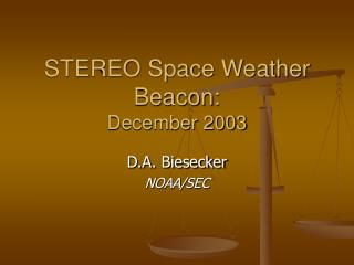 STEREO Space Weather Beacon: December 2003