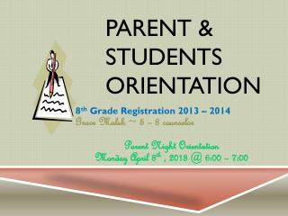 Parent & Students Orientation