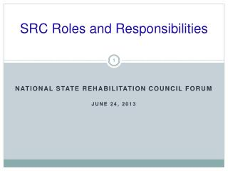 SRC Roles and Responsibilities