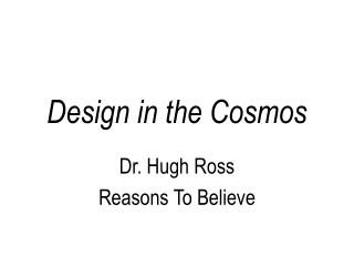 Design in the Cosmos