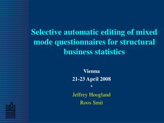 Selective automatic editing of mixed mode questionnaires for structural business statistics