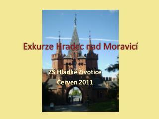 Exkurze Hradec nad Moravicí