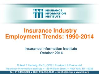 Insurance Industry Employment Trends: 1990-2014