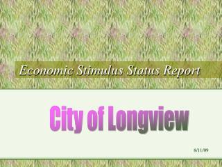 Economic Stimulus Status Report