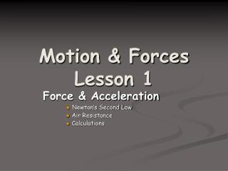 Motion & Forces Lesson 1