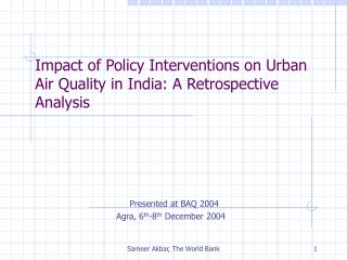 Impact of Policy Interventions on Urban Air Quality in India: A Retrospective Analysis