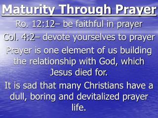 Maturity Through Prayer