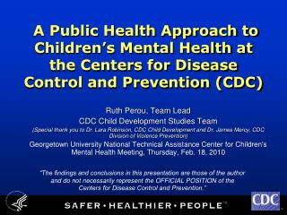 A Public Health Approach to Children s Mental Health at the Centers for Disease Control and Prevention CDC