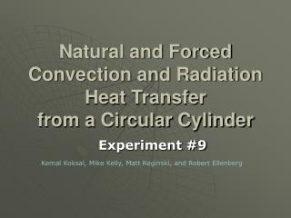 Natural and Forced Convection and Radiation Heat Transfer  from a Circular Cylinder