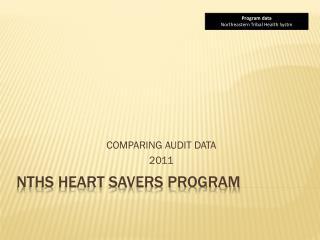 NTHS HEART SAVERS PROGRAM