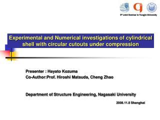Presenter : Hayato Kozuma Co-Author: Prof.  Hiroshi Matsuda,  C heng  Zhao