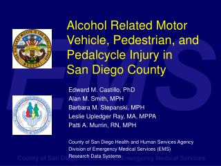 Alcohol Related Motor Vehicle, Pedestrian, and Pedalcycle Injury in  San Diego County