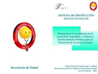 SISTEMA DE PROTECCI�N SOCIAL EN SALUD