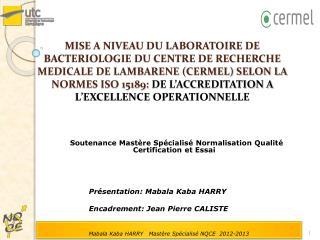 Soutenance Mastère Spécialisé Normalisation Qualité Certification et Essai