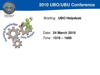 Briefing:	 UBO Helpdesk
