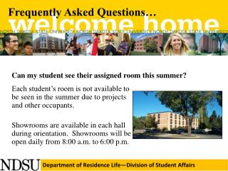 Can my student see their assigned room this summer?