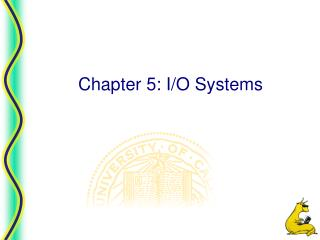 Chapter 5: I/O Systems