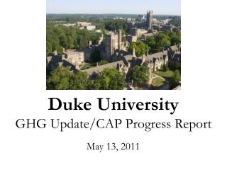 Duke University  GHG Update/CAP Progress Report