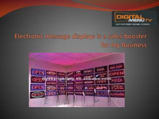 Electronic message displays is a sales booster for