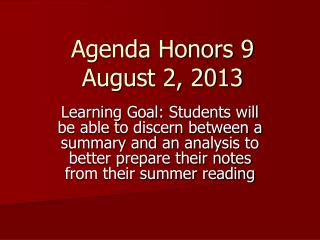 Agenda Honors 9 August 2, 2013