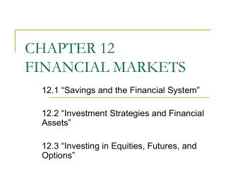 CHAPTER 12 FINANCIAL MARKETS