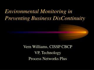 Environmental Monitoring in Preventing Business DisContinuity