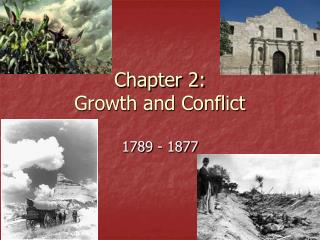 Chapter 2: Growth and Conflict