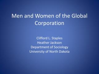 Men and Women of the Global Corporation