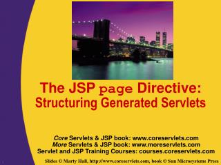 The JSP  page  Directive:  Structuring Generated Servlets