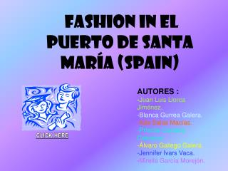 FASHION in EL PUERTO DE SANTA MARÍA (SPAIN)