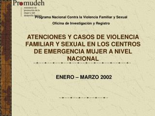 ENERO – MARZO 2002