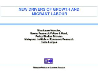 NEW DRIVERS OF GROWTH AND  MIGRANT LABOUR