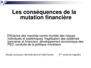 Les conséquences de la mutation financière