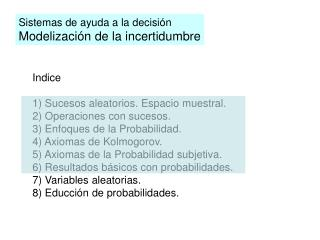 Sistemas de ayuda a la decisi n  Modelizaci n de la incertidumbre