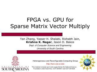 FPGA vs. GPU for Sparse Matrix Vector Multiply