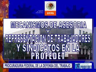 PROCURADURIA FEDERAL DE LA DEFENSA DEL TRABAJO