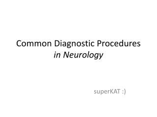 Common Diagnostic Procedures in Neurology