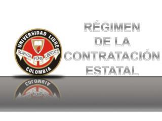 R�GIMEN  DE LA  CONTRATACI�N  ESTATAL
