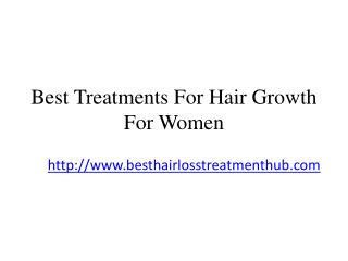 Best Treatments For Hair Growth For Women