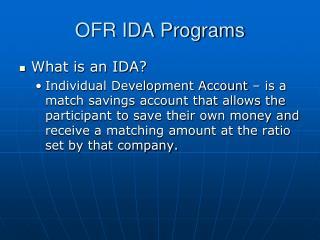 OFR IDA Programs