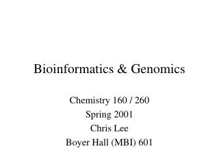 Bioinformatics & Genomics
