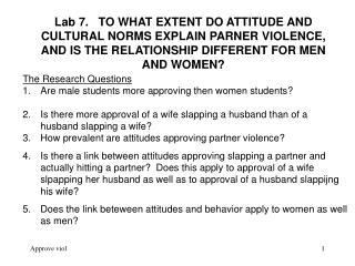 The Research Questions Are male students more approving then women students?