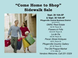 """Come Home to Shop"" Sidewalk Sale"