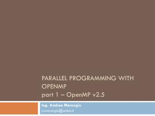 Parallel Programming with OpenMP  part 1 – OpenMP v2.5
