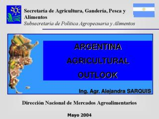 ARGENTINA AGRICULTURAL OUTLOOK