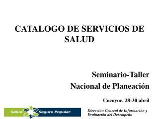 CATALOGO DE SERVICIOS DE SALUD