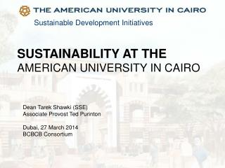 SUSTAINABILITY AT THE  AMERICAN UNIVERSITY IN CAIRO