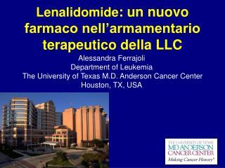 Lenalidomide : un nuovo farmaco nell'armamentario terapeutico della LLC