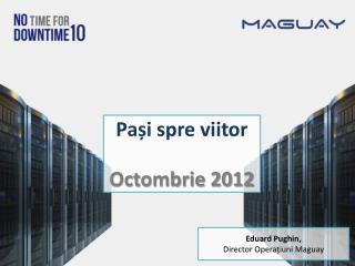 Pași spre  viitor Octombrie 2012